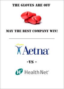 Aetna vs. Health Net