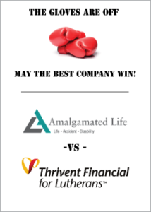Amalgamated Life versus Thrivent Financial for Luterans